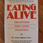 Eating Alive - Prevention Thru Good Digestion