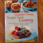 Gluten-Free, Sugar-Free Cooking Cookbook