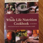 Whole Life Nutrition Cookbook